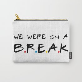 Break Carry-All Pouch