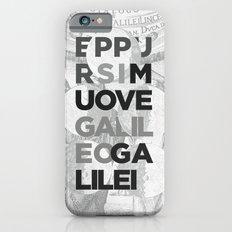 Eppur si muove iPhone 6s Slim Case