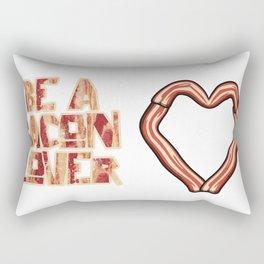 Be a Bacon Lover Rectangular Pillow