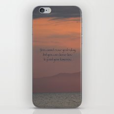 You cannot erase yesterday, but you can choose how  you paint your tomorrow. iPhone & iPod Skin