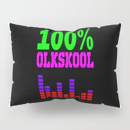 100% oldskool Pillow Sham
