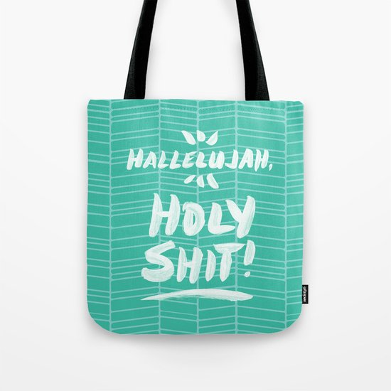 Hallelujah, Holy Shit – Turquoise Tote Bag
