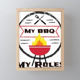 Grilling My BBQ My Rules Bar B Que Framed Mini Art Print
