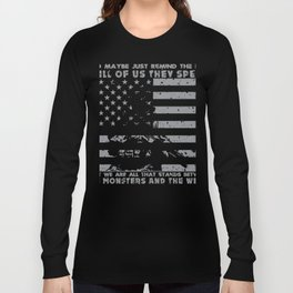 The Monsters And The Weak - US Army Veteran Long Sleeve T-shirt