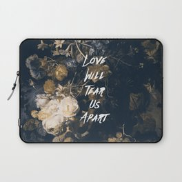 Love will tear us apart Laptop Sleeve