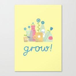 grow! Canvas Print