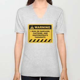 Human Warning Label I RUN ON SARCASM CAFFEINE & INAPPROPRIATE THOUGHTS Sayings Sarcasm Humor Quotes Unisex V-Neck
