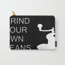Grind Your Own Beans: Black Carry-All Pouch