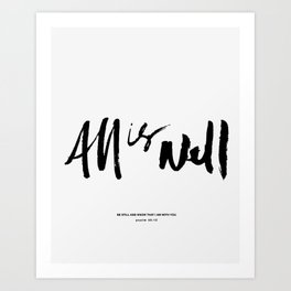 All is Well. Art Print
