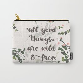all good things | thoreau Carry-All Pouch