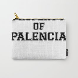 Property of PALENCIA Carry-All Pouch