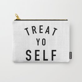 Treat Yo Self Carry-All Pouch