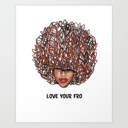Love Your Fro Art Print