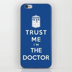 Trust Me I`m The Doctor iPhone & iPod Skin
