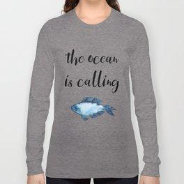 The ocean is calling / blue fish watercolor Long Sleeve T-shirt