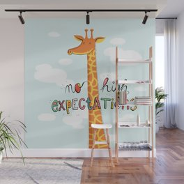 No High Expectations Wall Mural