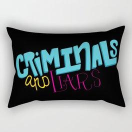 Criminals and Liars Rectangular Pillow