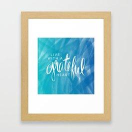Grateful Heart Framed Art Print