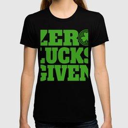 Zero Lucks Given St Patricks Day Shamrock Womens Design T-shirt
