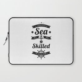 Lab No. 4 - A smoother sea never made a skilled Sailor Inspirational Quotes Poster Laptop Sleeve