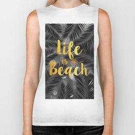 Life is a Beach Biker Tank