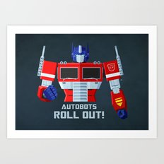 Autobots, Roll out! (Optimus Prime) Art Print