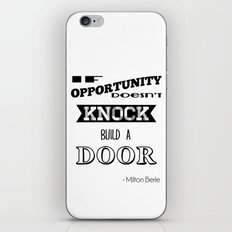 If opportunity doesn't knock build a door iPhone & iPod Skin