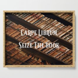 Carpe Librum Seize the Book Serving Tray