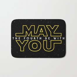May the fourth be with you Bath Mat