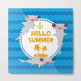 Hello Summer. Kawaii hammerhead shark Metal Print