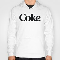 coke Hoodies featuring Do Coke by Startled Artist