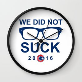 we did not Wall Clock