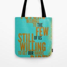 The Future Belongs to You Tote Bag