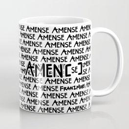 Amen[se] Coffee Mug