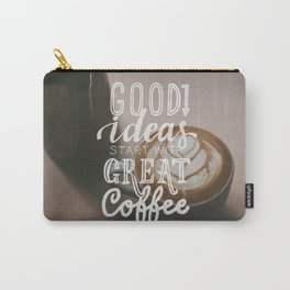 Coffee creates ideas Carry-All Pouch