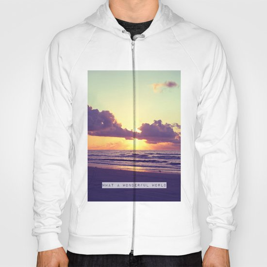 What a wonderful world Hoody