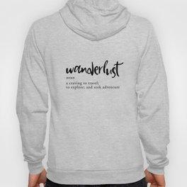 Wanderlust Definition - Minimalist Black Type Hoody
