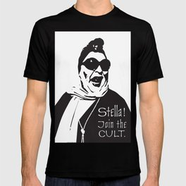 Stella! Join the cult. T-shirt