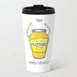 Muster the Courage! Travel Mug