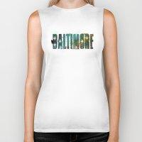 baltimore Biker Tanks featuring Baltimore by Tonya Doughty
