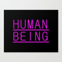 human Canvas Prints featuring Human by PsychoBudgie