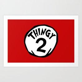 Thingy2 Art Print