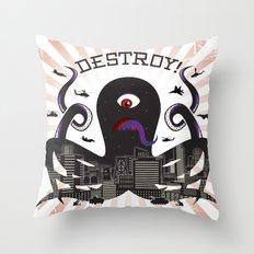 DESTROY! Throw Pillow