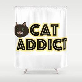Cat addict Shower Curtain