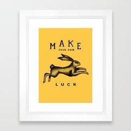 MAKE YOUR OWN LUCK Framed Art Print