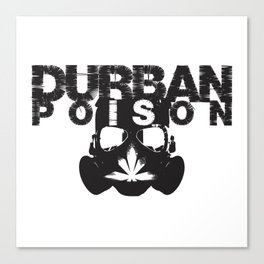 Durban Poison Canvas Print