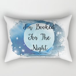 I'm Booked for the Night Rectangular Pillow