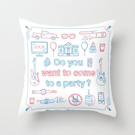 "Blink 182 ""Do you wanna go to a party?"" Throw Pillow"