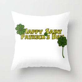 Happy Saint Patrick's Day Greetings with Flirty Shamrocks Throw Pillow