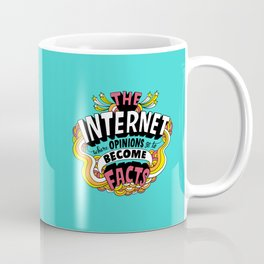 The Internet. Coffee Mug